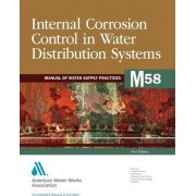 Internal Corrosion Control in Water Distribution Systems (M58) by Awwa Staff
