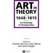 Art in Theory 1648-1815 by Charles Harrison