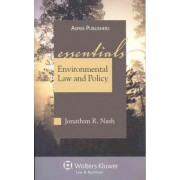 Environmental Law and Policy by Jonathan R Nash