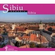 Calator prin tara mea. Sibiu - Mariana Pascaru Florin Andreescu