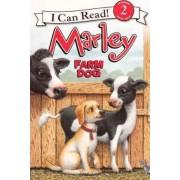 Marley: Farm Dog by John Grogan