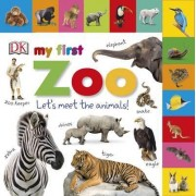 Tabbed Board Books My First Zoo by DK