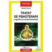 Tratat de psihoterapii cognitive si comportamentale - Daniel David