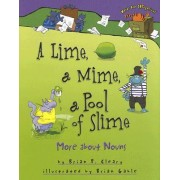 A Lime, a Mime, a Pool of Slime by Brian P Cleary