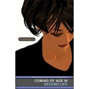 Coming of Age in Second Life by Tom Boellstorff