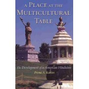A Place at the Multicultural Table by Prema A. Kurien
