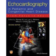 Echocardiography in Pediatric and Congenital Heart Disease by Wyman W. Lai