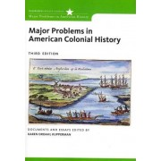 Major Problems in American Colonial History by Thomas G. Paterson