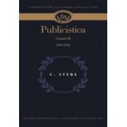 Publicistică – volumul III (1910-1916)