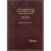 Cases and Materials on Poverty Law by Julie Nice