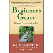 Beginner's Grace by Kate Braestrup