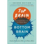 Top Brain, Bottom Brain: Harnessing the Power of the Four Cognitive Modes by Stephen Kosslyn