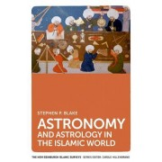 Astronomy and Astrology in the Islamic World