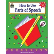 Teacher Created Resources 2500 How To Use Parts Of Speech Grades 6 8
