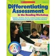 Differentiating Assessment in the Reading Workshop, Grades K-2 by Karin Ma