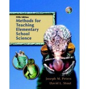 Methods for Teaching Elementary School Science by David L. Stout