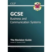 GCSE Business & Communication Systems Revision Guide with CD-ROM (A*-G Course) by CGP Books