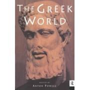 The Greek World by Anton Powell