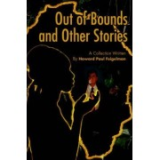 Out of Bounds and Other Stories by Howard Paul Feigelman
