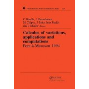 Calculus of Variations, Applications and Computations by C. Bandle