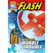 Trickster's Bubble Trouble by Michael S. Dahl