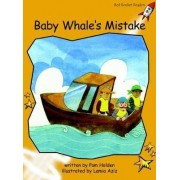 Baby Whale's Mistake: Level 4 by Pam Holden