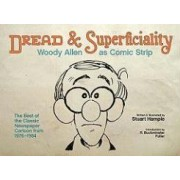 Dread and Superficiality by Stuart Hample