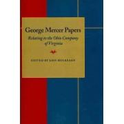 George Mercer Papers by Lois Mulkearn
