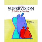 Supervision:a Guide to Practice by Wiles