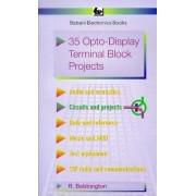 35 Opto-display Terminal Block Projects by Roy Bebbington