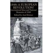 1848 European Revolution by Axel Korner