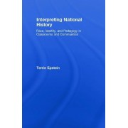 Interpreting National History by Terrie Epstein