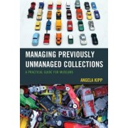 Managing Previously Unmanaged Collections by Angela Kipp