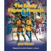 The Family Pilgrim's Progress by John Bunyan
