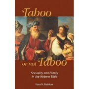 Taboo or Not Taboo by Ilona N. Rashkow