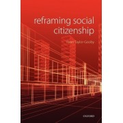 Reframing Social Citizenship by Peter Taylor-Gooby