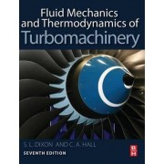 Fluid Mechanics and Thermodynamics of Turbomachinery by S Larry Dixon