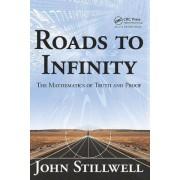 Roads to Infinity by John C. Stillwell