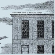The West Wing by Edward Gorey