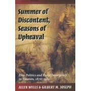Summer of Discontent, Seasons of Upheaval by Allen Wells