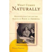 What Comes Naturally by Peggy Pascoe