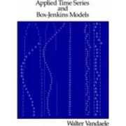 Applied Time Seriest and Box-Jenkins Models by Walter Vandaele
