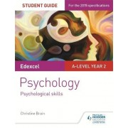 Edexcel A-Level Psychology Student Guide 4: Psychological Skills by Christine Brain