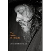 The Sound of Sundays, an autobiography by Zucchero Fornaciari