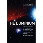 The Dominium Sequencing Antimatter and Gravity Effects by Hasanuddin