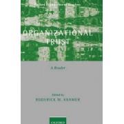Organizational Trust by William R Kimball Professor of Organizational Behavior Roderick M Kramer
