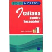 Italiana pentru incepatori + Cd Audio - Pons - Anne Braun Marina Ferdeghini Paola Niggi
