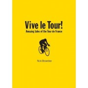 Vive le Tour! by Nick Brownlee