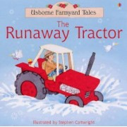 Runaway Tractor by Heather Amery