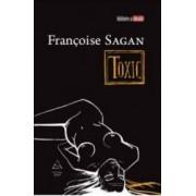 Toxic - Francoise Sagan
